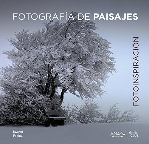 Fotoinspiración. Fotografía de paisajes (Photoclub) por 1x.com