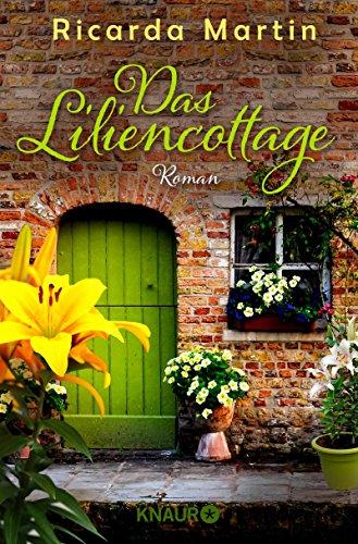 Buchseite und Rezensionen zu 'Das Liliencottage: Roman' von Ricarda Martin