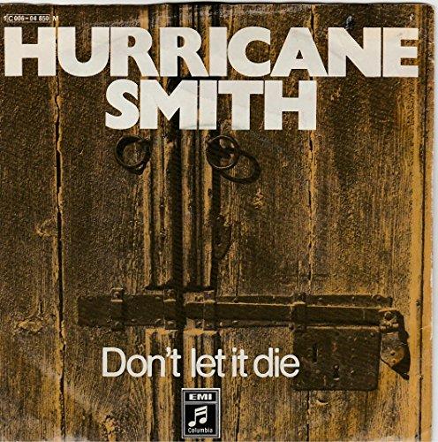 Don't let it die (1971/89) / Vinyl single [Vinyl-Single 7''] (Vinyl Smiths Die)