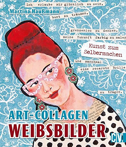 Art-Collagen - Weibsbilder