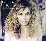 Songtexte von Claire Keim - Où il pleuvra