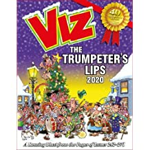 Viz Annual 2020: The Trumpeter's Lips: A Rousing Blast from the pages of Issues 262~271 (Annuals 2020)