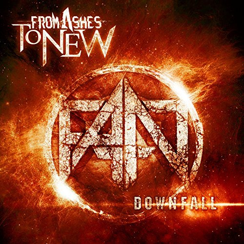 Downfall By From Ashes to New (2015-07-10)