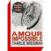 Amour impossible (Nouvelles évasions t. 1)
