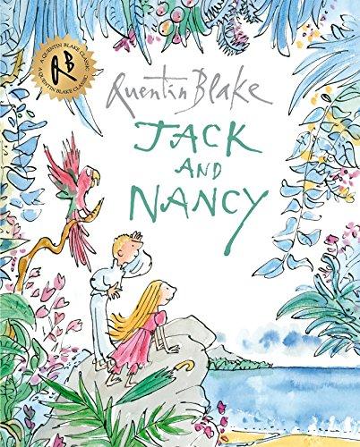 Jack and Nancy (Quentin Blake Classic)