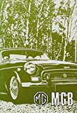 The MGB Tourer and GT Driver's Handbook: 1971 U.S. Edition by British Leyland Motors (1999-01-06)