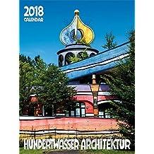 Großer Hundertwasser Architektur Kalender 2018: Das Original
