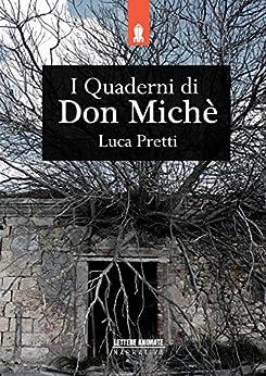I Quaderni di Don Miché di [Pretti, Luca]