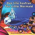 Den lille havfrue. The Little Mermaid...