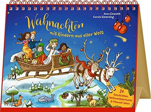 r - Weihnachten mit Kindern aus aller Welt: 24 Geschichten, Weihnachtsbräuche & Mitmach-Ideen ()