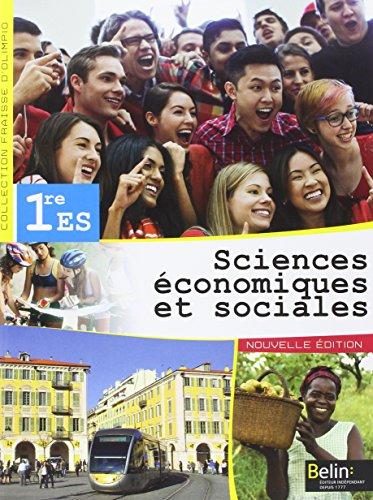 Sciences économiques et sociales 1re ES : Livre de l'élève