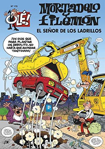 El Señor de los Ladrillos (Olé! Mortadelo 170) (Bruguera Clásica) por Francisco Ibáñez