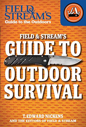 field-streams-guide-to-outdoor-survival-field-streams-guide-to-the-outdoors