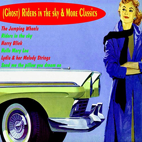 Ghost Riders in the Sky & More...