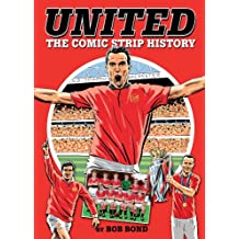 United: The Comic Strip History