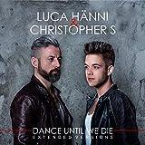Dance Until We Die (Extended Versions)