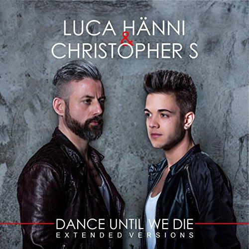 Dance Until We Die (Extended V...