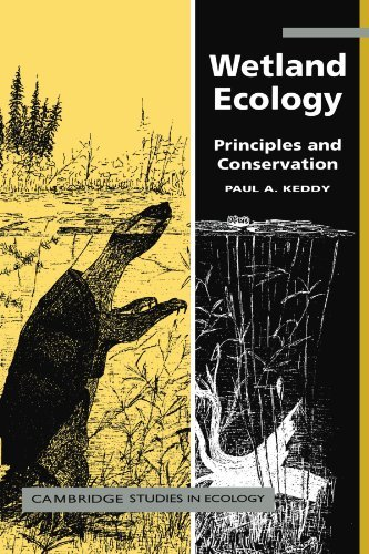 Wetland Ecology: Principles and Conservation (Cambridge Studies in Ecology) by Paul A. Keddy (2000-10-23)