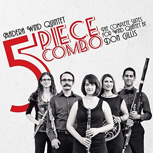 five-piece-combo-the-complete-suites-for-wind-quintet-by-don-gillis-by-jorge-cruz-2015-05-04