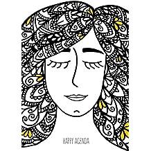 Happy Agenda Perpetua: Zentangle Girl: Agenda ilustrada para colorear y organizarte sin estrés