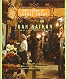 Foods of Israel Today by Joan Nathan (2001-04-19)