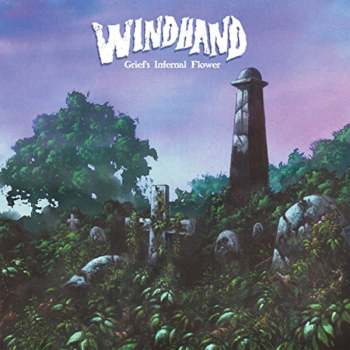 Windhand: Grief's Infernal Flower (Audio CD)