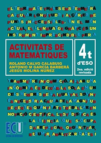 Activitats de Matemàtiques. 4º ESO por Roland Calvo Calabuig