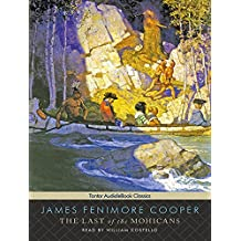 The Last of the Mohicans (Tantor Unabridged Classics)