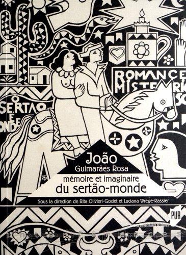 JooGuimaresRosa : Mmoireetimaginaireduserto-monde