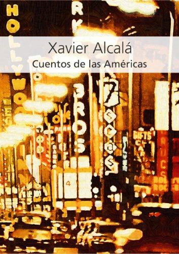 Cuentos de las Américas por Xavier Alcalá