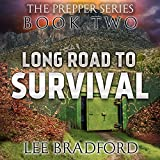 Long Road to Survival: The Prepper Series, Book Two