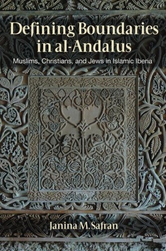 defining-boundaries-in-al-andalus-muslims-christians-and-jews-in-islamic-iberia