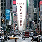 A Day In New York; Fotobildband inkl.4 Musik-CDs (earBOOK): The Pulse of the Big Apple (earBOOKS)