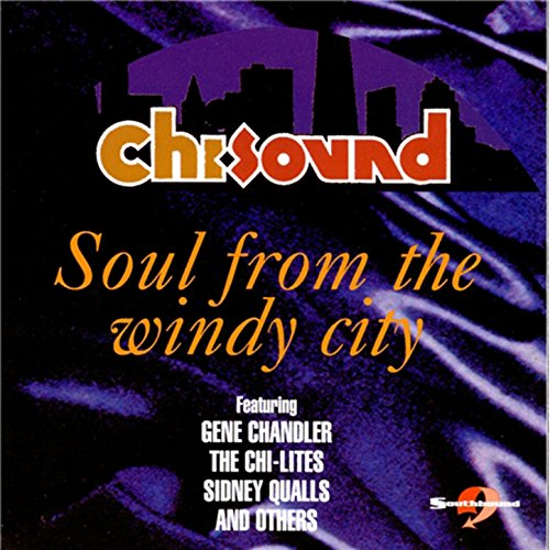 Chi-Sounds : Soul from the Win...