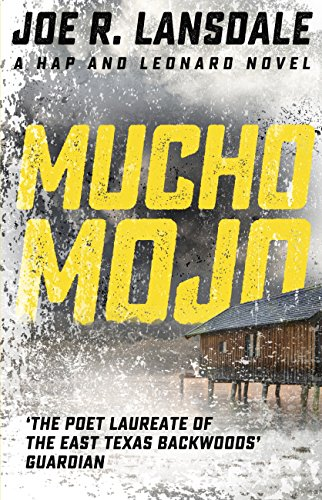 Mucho Mojo: Hap and Leonard Book 2 (Hap and Leonard Thrillers)
