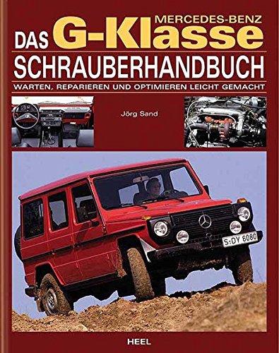Preisvergleich Produktbild Das Mercedes-Benz G-Klasse Schrauberhandbuch.