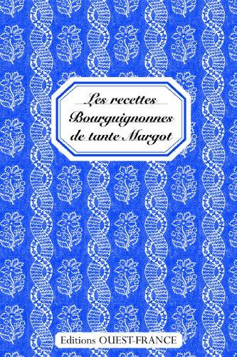 Recettes Bourguig. Tante Margot Cs35139