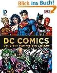 DC Comics Das große Superhelden-Lexik...