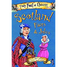Truly Foul & Cheesy Scotland Facts and Jokes Book