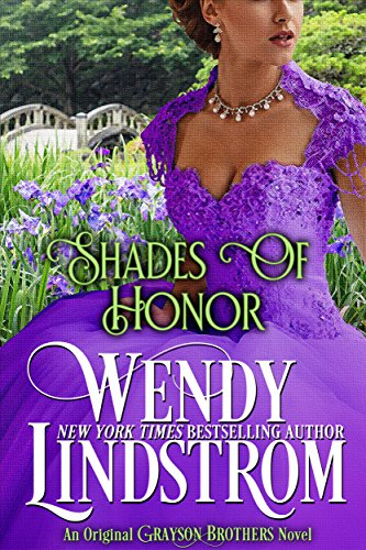 Shades of Honor (Grayson Brothers Book 1) by Wendy Lindstrom