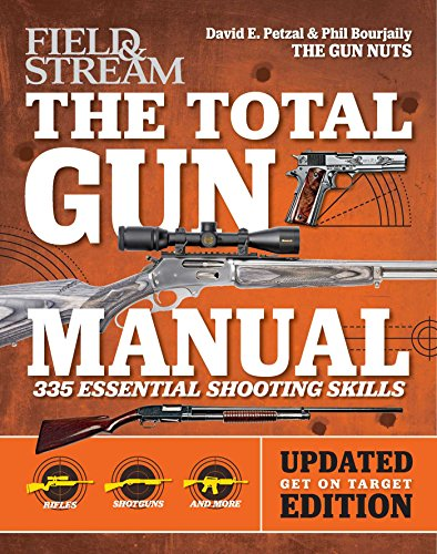 total-gun-manual-field-stream-updated-and-expanded-368-essential-shooting-skills