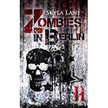 Zombies in Berlin: Band 2