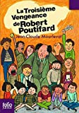 La Troisieme Vengeance De Robert Poutifard (Folio Junior) by Jean-Claude Mourlevat (2007-10-29) - Gallimard - 29/10/2007