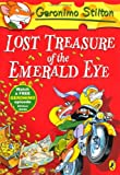 Lost Treasure of the Emerald Eye: 01 (Geronimo Stilton)