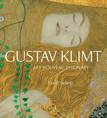 Gustav Klimt: Art Nouveau Visionary: 0 por Eva Di Stefano