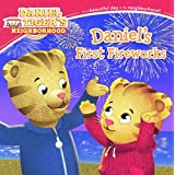 Daniel's First Fireworks (Daniel Tiger's Neighborhood) by Becky Friedman (2016-05-17)