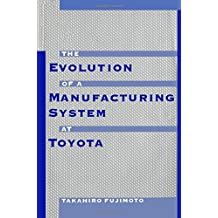 Evolution of Manufacturing Systems at Toyota