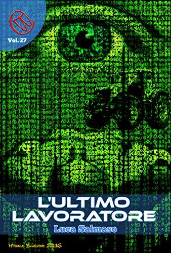 Luca Salmaso - L'ultimo Lavoratore (2015)