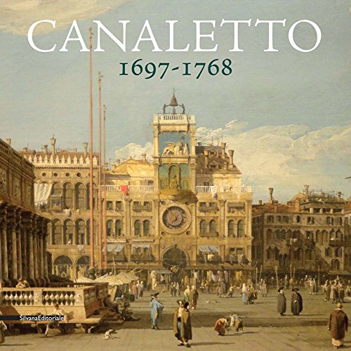 019d2b0b1fc23 Canaletto 1697-1768
