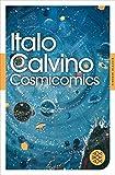 Fischer Klassik: Alle Cosmicomics - Italo Calvino